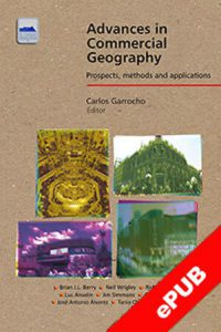 ADVANCES IN COMMERCIAL GEOGRAPHY. PROSPECTS, METHODS, AND APPLICATIONS