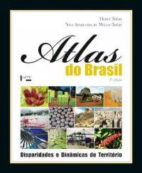 ATLAS DO BRASIL: DISPARIDADES E DINÂMICAS DO TERRITÓRIO