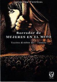 BORRADOR DE MUJERES EN EL MITO: TEATRO DENTRO DEL TEATRO