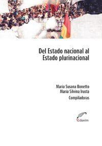 DEL ESTADO NACIONAL AL ESTADO PLURINACIONAL