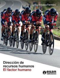 DIRECCIÓN DE RECURSOS HUMANOS: EL FACTOR HUMANO