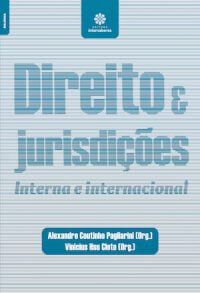 DIREITO E JURISDIÇÕES: INTERNA E INTERNACIONAL