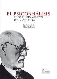 EL PSICOANÁLISIS Y LOS FUNDAMENTOS DE LA CULTURA