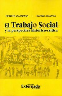 EL TRABAJO SOCIAL Y LA PERSPECTIVA HISTÓRICO-CRÍTICA