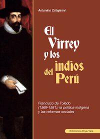 EL VIRREY Y LOS INDIOS DEL PERÚ