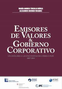 EMISORES DE VALORES Y GOBIERNO CORPORATIVO. UN ANÁLISIS A LAS ENCUESTAS DE CÓDIGO PAÍS