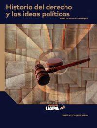 HISTORIA DEL DERECHO Y LAS IDEAS POLÍTICAS