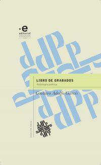 LIBRO DE GRABADOS. ANTOLOGÍA POÉTICA