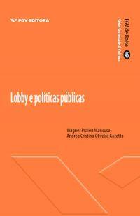 LOBBY E POLÍTICAS PÚBLICAS
