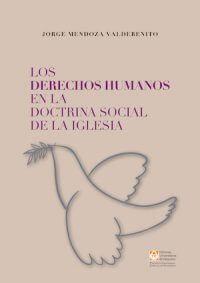 LOS DERECHOS HUMANOS EN LA DOCTRINA SOCIAL DE LA IGLESIA