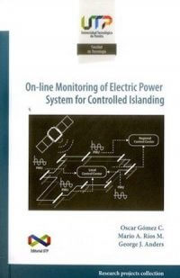 ON-LINE MONITORING OF ELECTRIC POWER SYSTEM FOR CONTROLLED ISLANDING