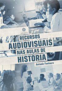 RECURSOS AUDIOVISUAIS NAS AULAS DE HISTÓRIA