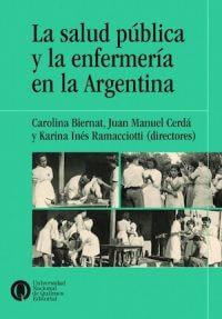 SALUD PÚBLICA Y ENFERMERÍA EN LA ARGENTINA