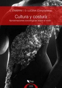 Costura y cultura. Aproximaciones sociológicas sobre el vestir