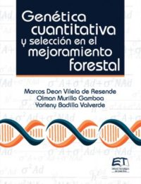 Genética cuantitativa y selección en el mejoramiento forestal