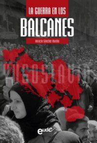 La guerra en los balcanes
