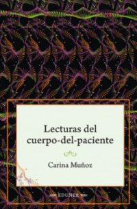 Lecturas del cuerpo-del-paciente. Aportes de las ciencias sociales a la semiología médica