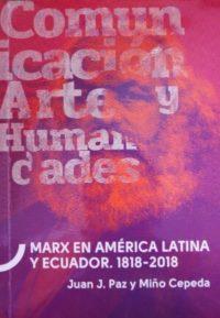Marx en América Latina y Ecuador. 1818-2018