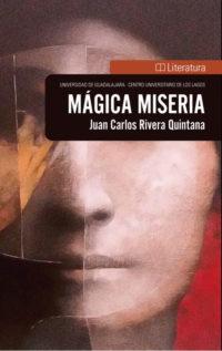 Mágica Miseria