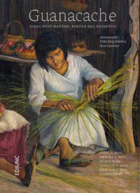 Guanacache. Fidel Roig Matóns, pintor del desierto