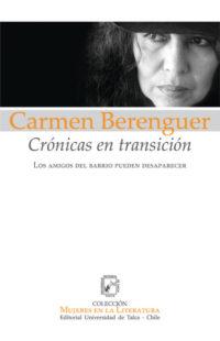 Carmen Berenguer. Crónicas en Transición. Los Amigos del Barrio Pueden Desaparecer