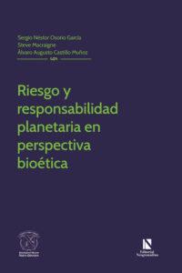 Riesgo y responsabilidad planetaria en perspectiva bioética