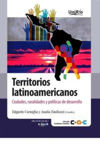 Territorios latinoamericanos. Ciudades, ruralidades y políticas de Desarrollo