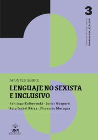 Apuntes sobre lenguaje no sexista e inclusivo