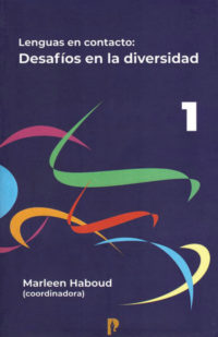 Lenguas en contacto: desafíos en la diversidad (Volumen 1)