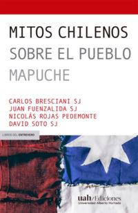 Mitos chilenos sobre el pueblo mapuche