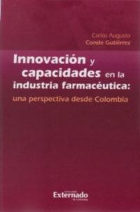 Innovación y capacidades en la industria farmacéutica: una perspectiva desde Colombia